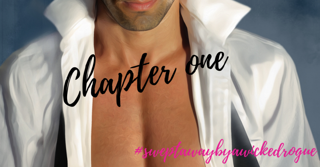 Chapter 1 Swept away by a wicked rogue