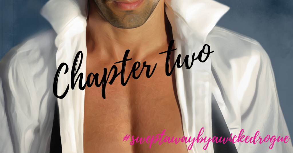Chapter 2 Swept away by a wicked rogue